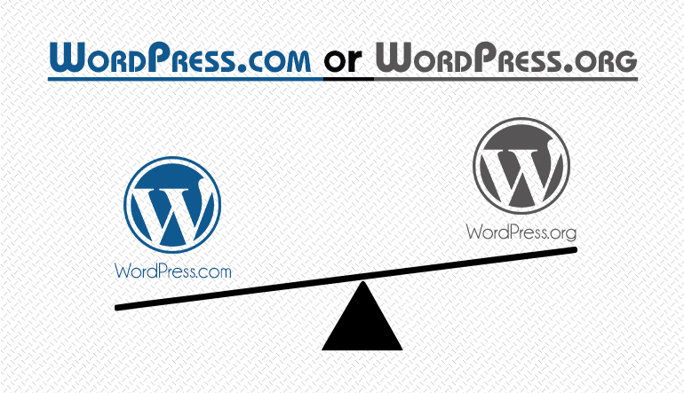 Which one you Choose WordPress.com or WordPress.org?
