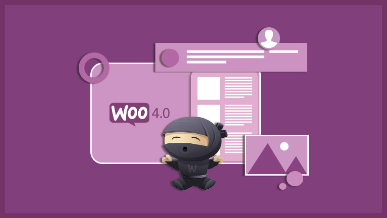 New Features in WooCommerce 4.0
