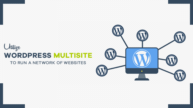 Utilize WordPress Multisite to Run a Network of Websites