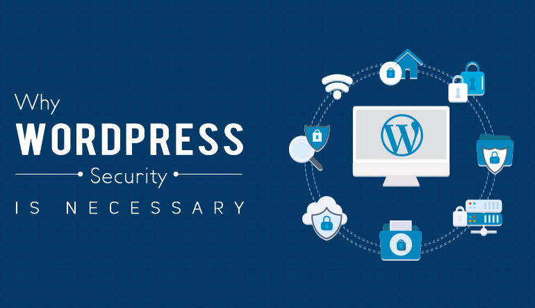 Why WordPress Security is necessary?