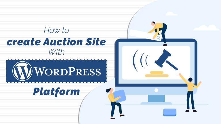 How to Create Auction Site with WordPress Platform
